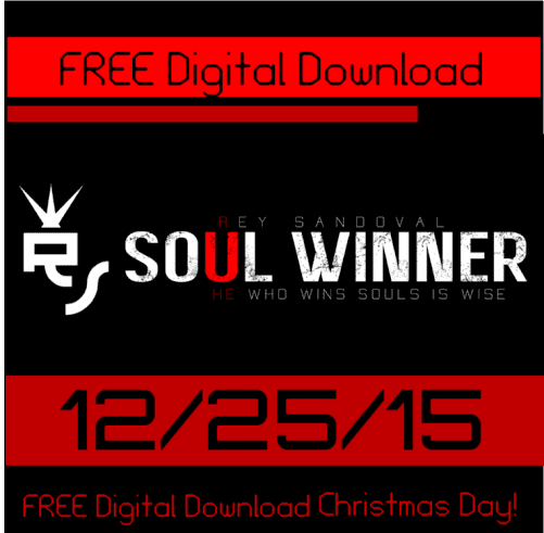 "Rey Sandoval of Kingdom Muzic Delivers 2 free songs off his up coming album ""Soul Winner"""
