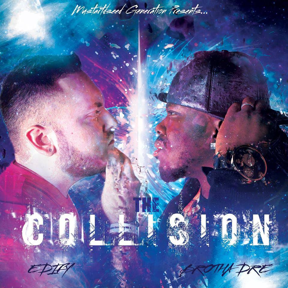 Mustard Seed Generation Presents: The Collision The New Album From Brotha Dre & Edify Here is the NEW Brotha Dre Video Black Sheep Off The Collision Album Project
