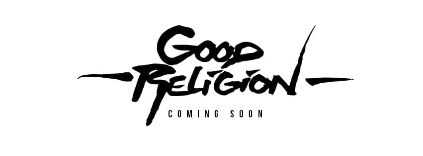 Dream Junkies Drop new single off GOOD RELIGION
