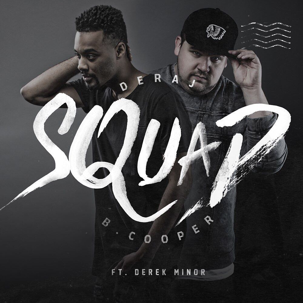 Deraj & B. Cooper Drop New Video For Squad (feat. Derek Minor)