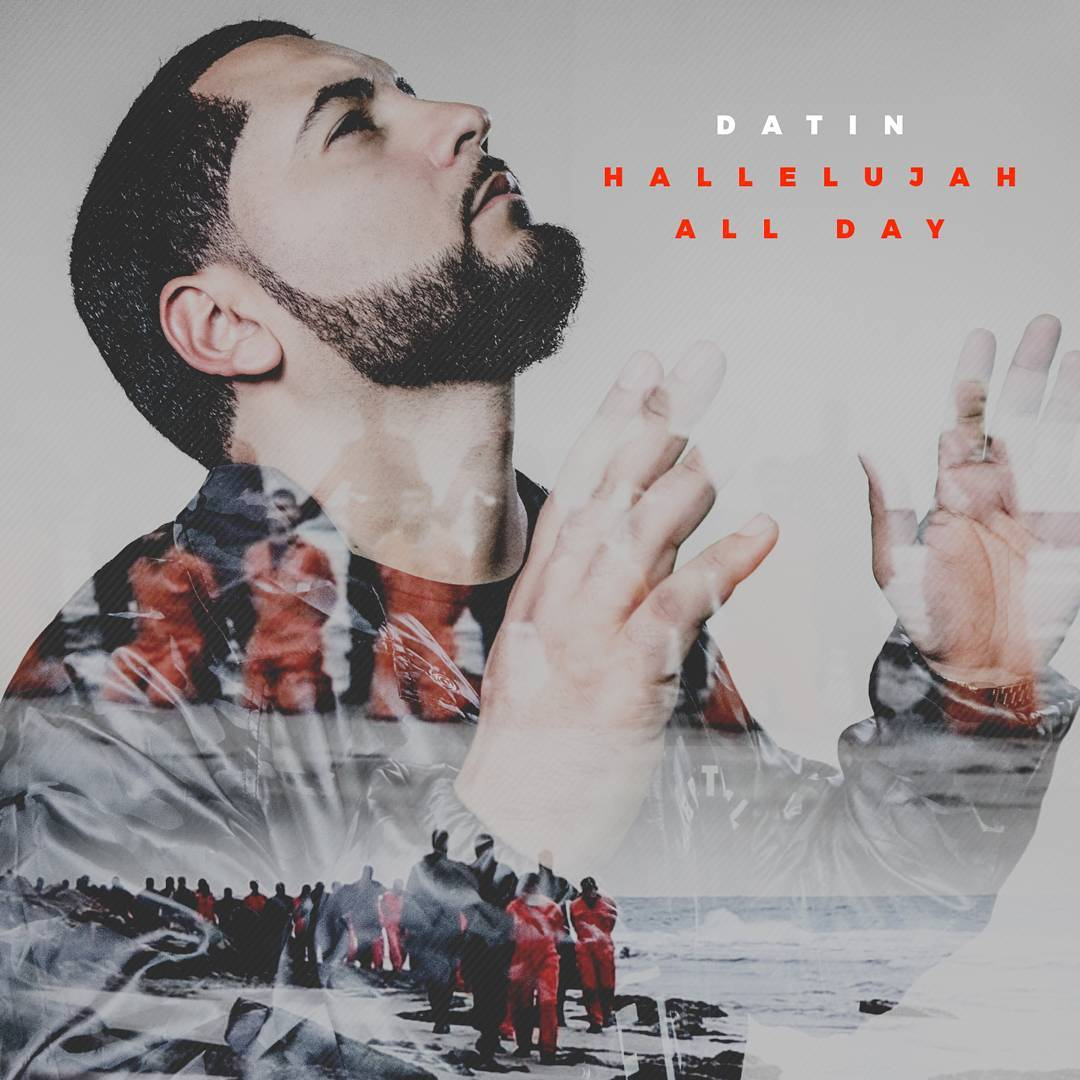 "Datin Drops New Music Video  – ""Hallelujah All Day"""