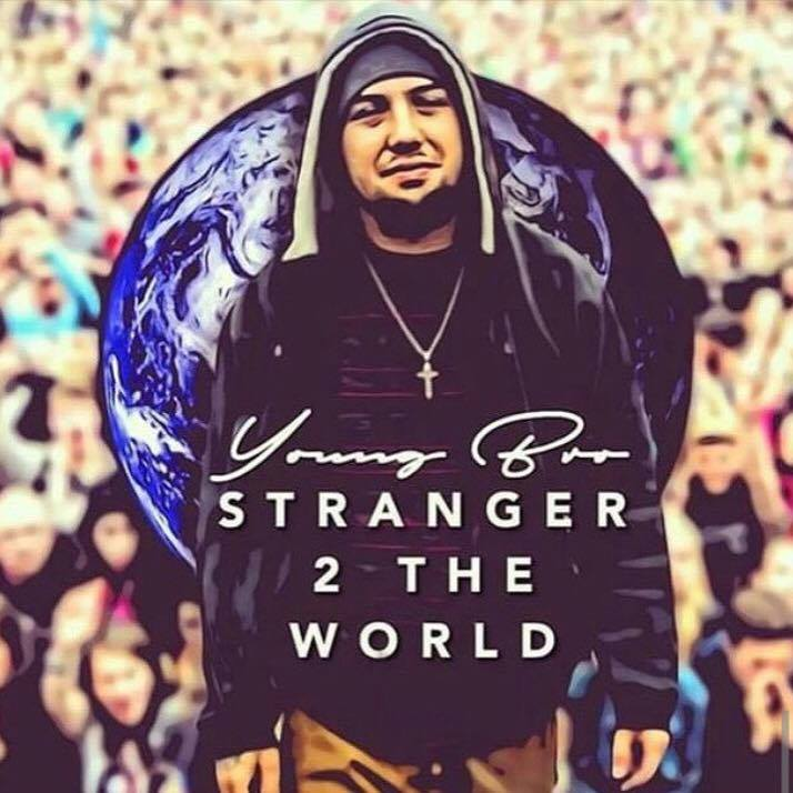 Young Bro Releases Free Album ( STRANGER 2 THE WORLD )
