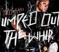 "Tedashii Drop's new video ""Jumped Out The Whip"""