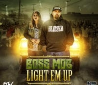 "BOSS MOB drop's free ALBUM ""LIGHT EM UP"""