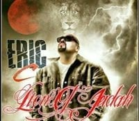"""Eric C Of Hogmob Releases A Brand New Bangin EP Titled """"Lion Of Judah"""""""