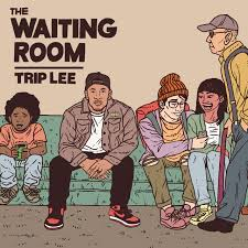 Trip Lee explains the title of his new mixtape 'The Waiting Room'
