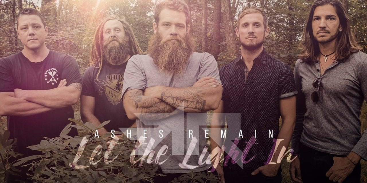 Ashes Remain ( LET THE LIGHT IN ) Album Review