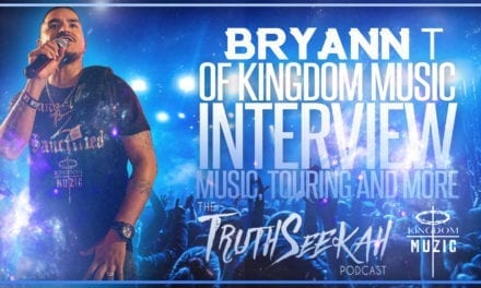 Bryann Trejo of Kingdom Music Talks With TruthSeekah!!!