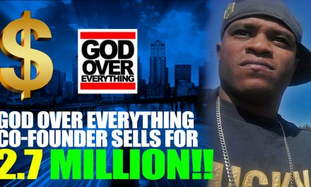 God Over Everything Co -Founder & Owner Sells His Clothing Ministry label For 2.7 Million Dollars!